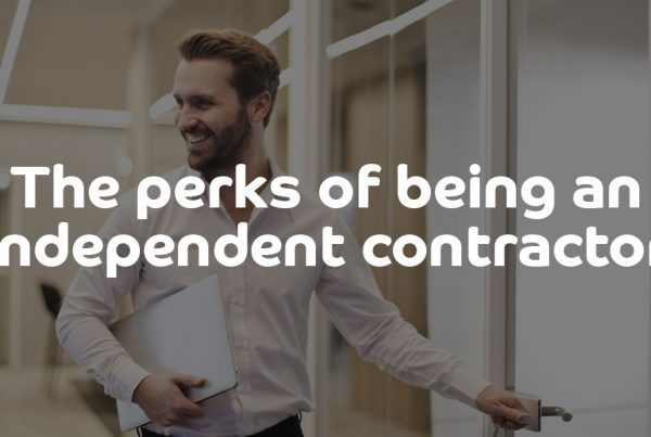 The perks of being an independent contractor - ContractingWISE