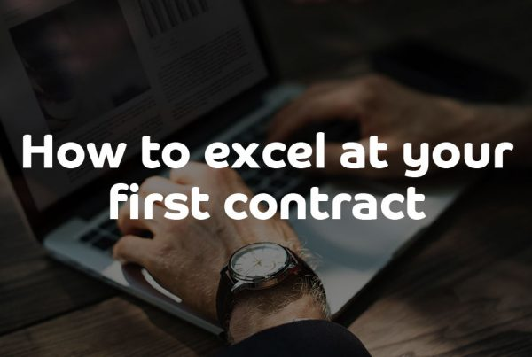 How to excel at your first contract - ContractingWISE