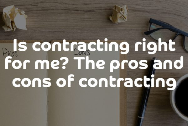 Is contracting right for me - The pros and cons of contracting | ContractingWISE