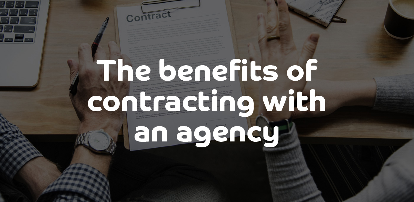 The benefits of contracting with an agency - ContractingWISE