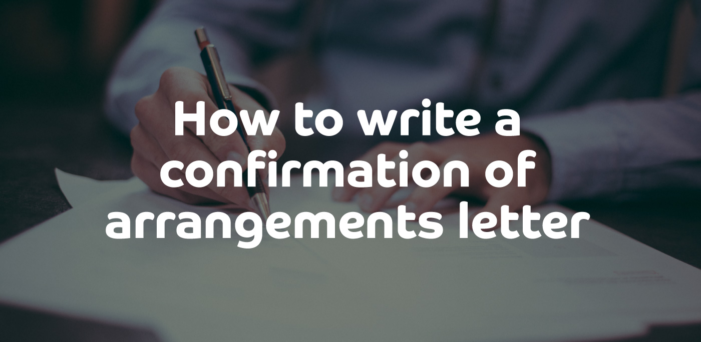 How to write a confirmation of arrangements letter| ContractingWISE
