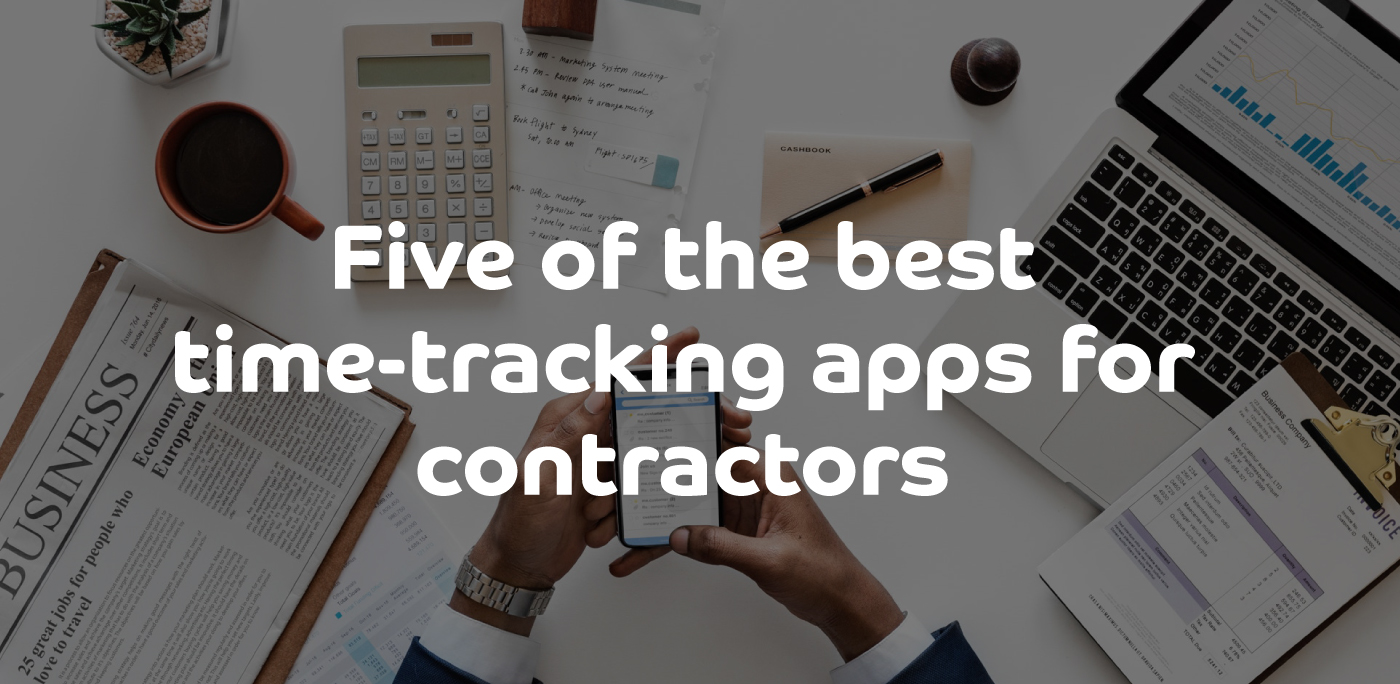 Five of the best time-tracking apps for contractors