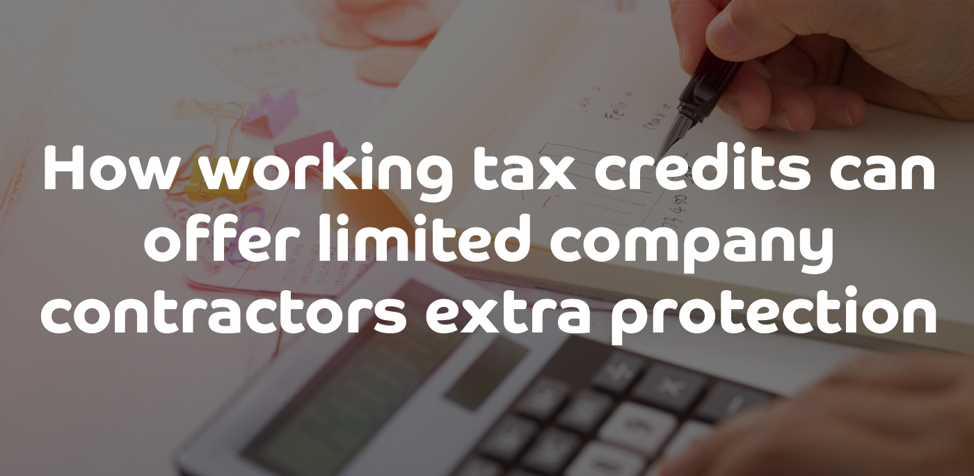 How working tax credits can offer limited company contractors extra protection