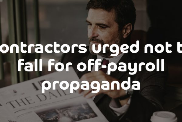Contractors urged not to fall for off-payroll propaganda