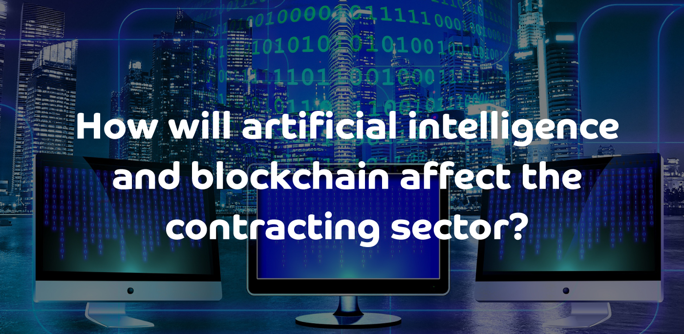 How will artificial intelligence (AI), blockchain and other new technologies affect the contracting sector?
