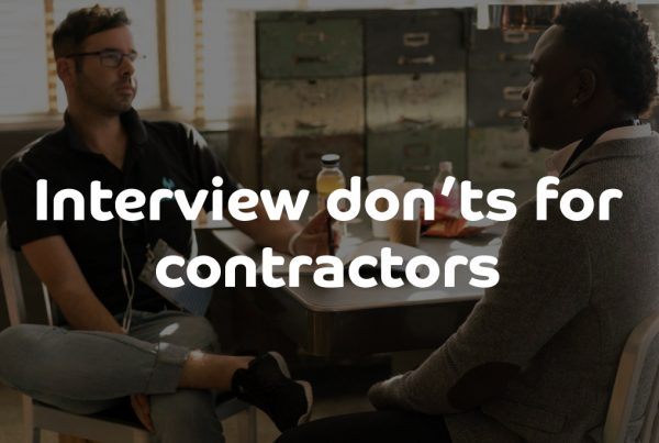 Interview don'ts for contractors
