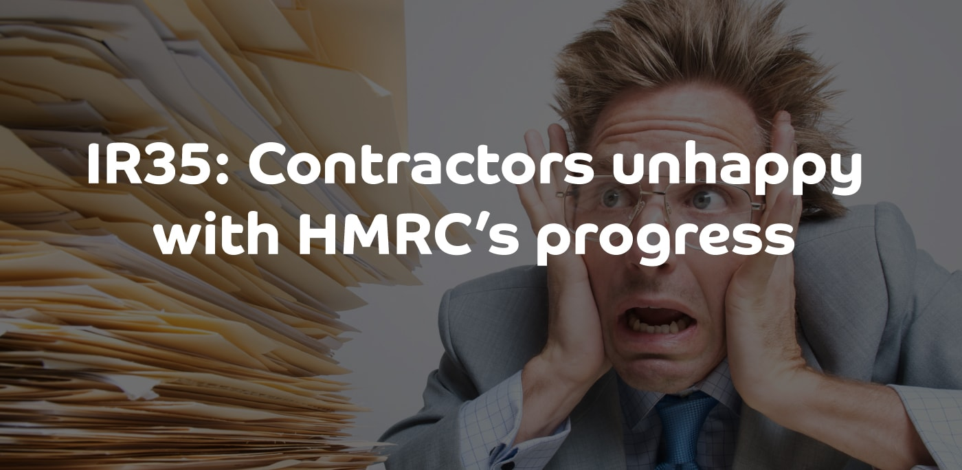 IR35: Contractors unhappy with HMRC's progress